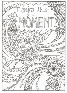 7 Days Of Creation Coloring Pages Free - Timeless Creations Creative Quotes Coloring Page Enjoy This Moment 13b