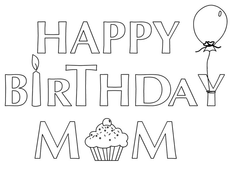Happy Birthday Coloring Pages For Mom