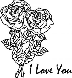 Two red roses long stemmed with the words i love you coloring page