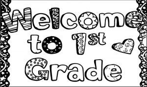Welcome to 1st grade school coloring page