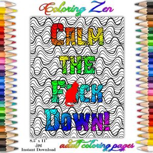 Calm the F Down Coloring Book Pages - Calm the Fuck Down Adult Sweary Coloring Page by Coloring Zen Picitter Dwbpb0p5ji 17l