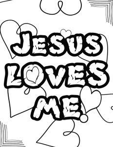 God is Love Coloring Pages - Jesus Loves You Coloring Page 5s