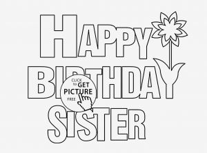 Happy Birthday Mommy Coloring Pages - Happy Holidays Coloring Pages Best Easy Happy Birthday Coloring Pages for Sister 9h