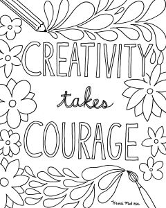 Inspirational Quote Coloring Pages - Creativity Takes Courage Free Printable Quote Coloring Pages 18m