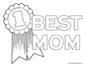Mothers Day Coloring Pages for toddlers - A Coloring Page that Says 1 Best Mom 4d